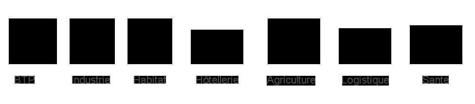 btp, industrie, habitat, hotellerie, agriculture, logistique, santé